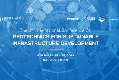 GEOTEC HANOI 2019: FECON quyết tâm rút ngắn khoảng cách về công nghệ trong lĩnh vực địa kỹ thuật giữa Việt Nam với Thế giới